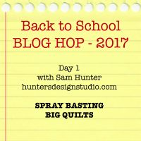 How to Spray Baste a Quilt that's Larger than your Table – Back to School Blog Hop Day 1