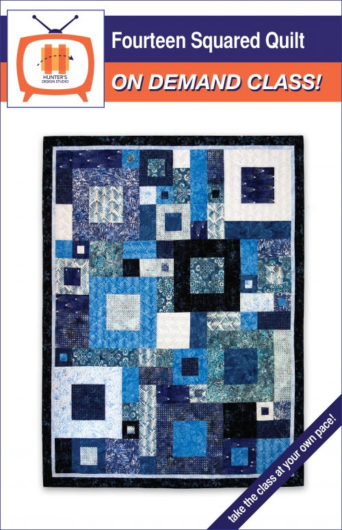 Cover of the Fourteen Squared Quilt Pattern is pictured with an icon of a television indicating an on demand quilt class.